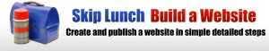 Skip Lunch, Build a Website
